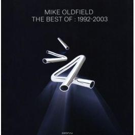 Майк Олдфилд Mike Oldfield. The Best Of: 1992-2003 (2 CD)