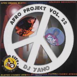 Dj Yano Dj Yano. Afro Project. Vol. 22