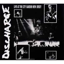 Discharge Discharge. Live At City Garden New Jersey