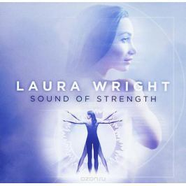 Лора Райт Laura Wright. The Sound Of Strength