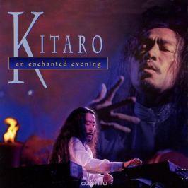 Китаро Kitaro. An Enchanted Evening Инструментальная музыка