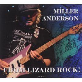 Миллер Андерсон Miller Anderson. From Lizard Rock (2 CD)