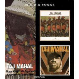 Тадж Махал Taj Mahal. Music Keeps Me Together / Satisfied 'N Tickled Too (2 CD)