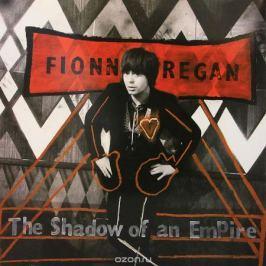Фион Реган Fionn Regan. Shadow Of An Empire (LP)