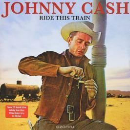 Джонни Кэш Johnny Cash. Ride This Train. Gatefold Edition (2 LP)