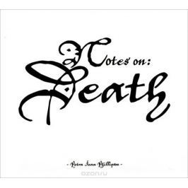 Петра Жан Филлипсон Petra Jean Phillipson. Notes On: Death (2 CD)