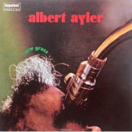 Альберт Эйлер Albert Ayler. New Grass