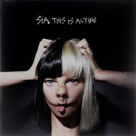 Sia Sia. This Is Acting