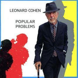 Леонард Коэн Leonard Cohen. Popular Problems