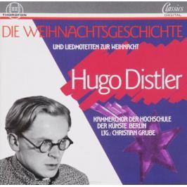 Хуго Дистлер Hugo Distler. Die Weihnachtsgeschichte