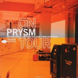 PRYSM. ON TOUR