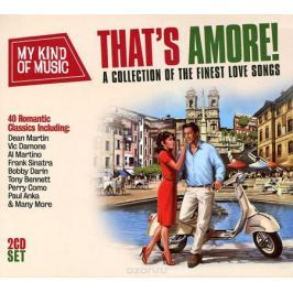 My Kind Of Music. That's Amore! (2 CD)