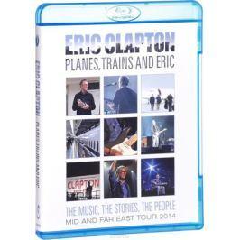 Eric Clapton: Planes, Trains & Eric (Blu-ray)