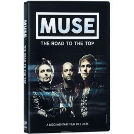 Muse: The Road To The Top