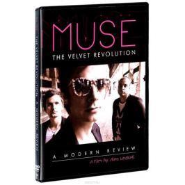 Muse: The Velvet Revolution: A Modern Review
