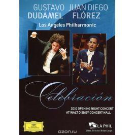 Gustavo Dudamel, Juan Diego Florez, Los Angeles Philharmonic: Celebracion