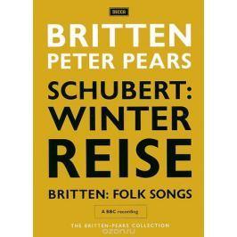 The Britten-Pears Collection: Schubert - Winterreise / Britten - Folk Songs