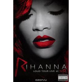 Rihanna: Loud Tour Live At The O2