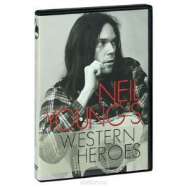 Neil Young: Western Heroes