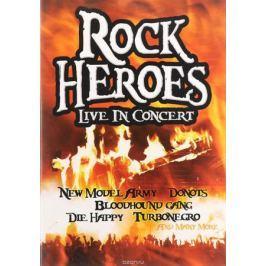 Rock Heroes: Live In Concert